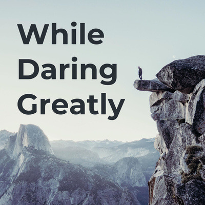 While Daring Greatly