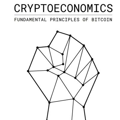 Audiobook of Cryptoeconomics - Fundamental Principles of Bitcoin