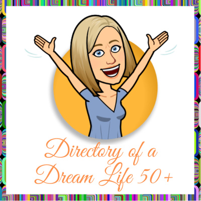 Directory of a Dream Life 50+