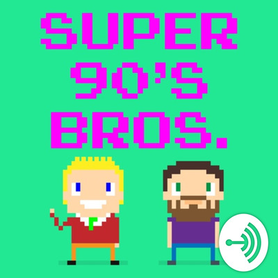 Episode 13 - Goin' West by Super 90's Bros • A podcast on Anchor
