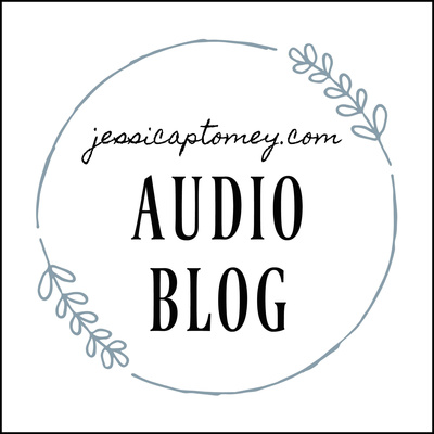 jessicaptomey.com AUDIO BLOG
