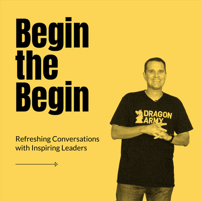 Begin the Begin Podcast by Jeff Hilimire
