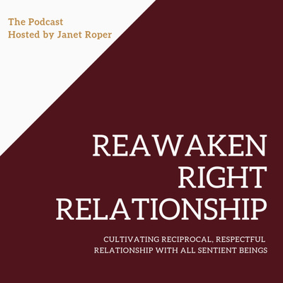 Reawaken Right Relationship
