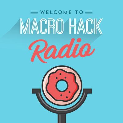 Macro Hack Radio