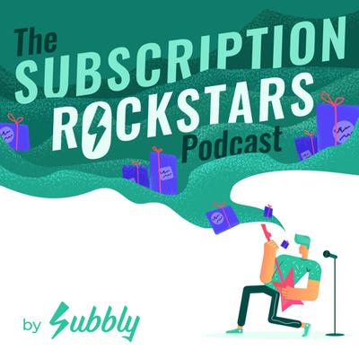 Subscription Rockstars by Subbly
