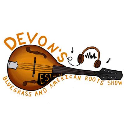 Devon's Bluegrass & American Roots Show
