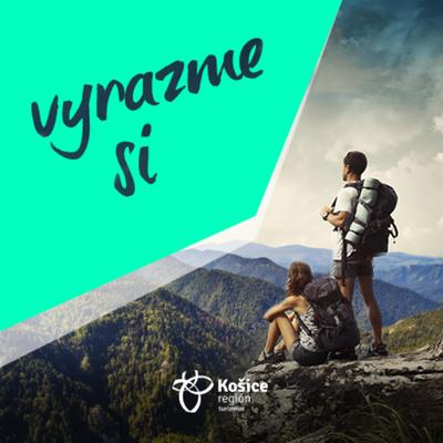 Vyrazme si | Podcast Košice Región Turizmus