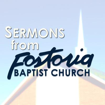 Sermons from Fostoria Baptist Church