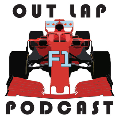 Out Lap F1 Podcast