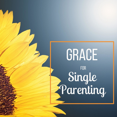 Grace for Single Parenting