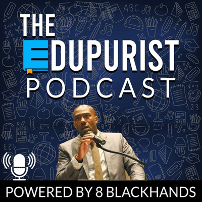 The Edupurist Podcast