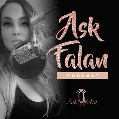 """""""Ask Falan"""""""
