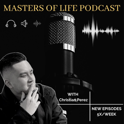 Masters of Life Podcast