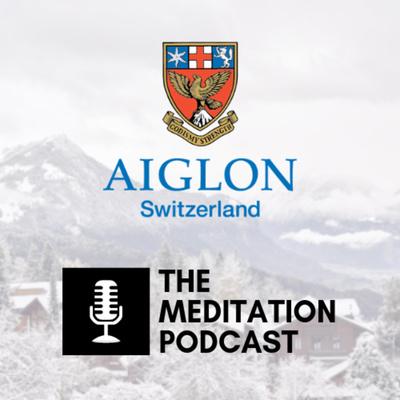 Aiglon Meditation Podcast