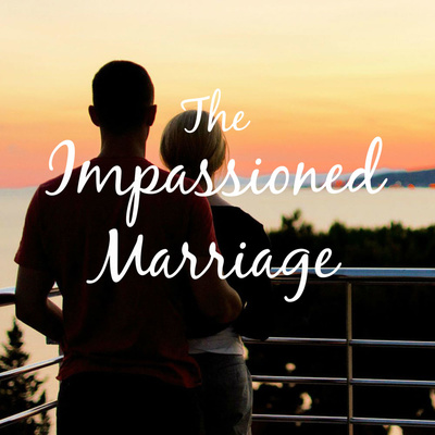 The Impassioned Marriage