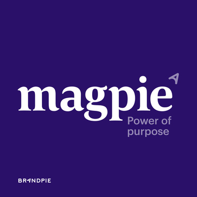 Magpie: Power of Purpose