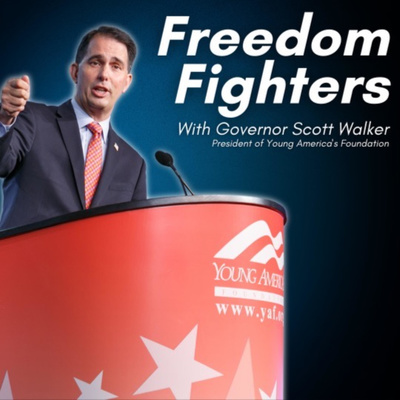 Freedom Fighters with Governor Scott Walker