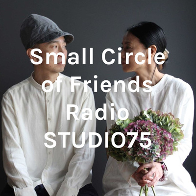 Small Circle of Friends Radio STUDIO75