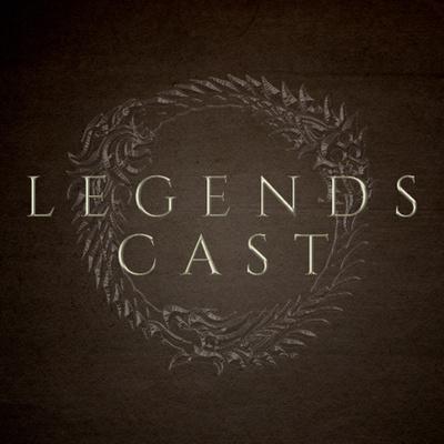 Legends Cast - a podcast about Elder Scrolls Legends -