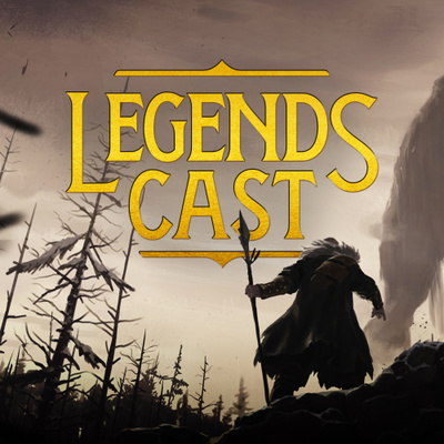 Legends Cast - a podcast about Legends of Runeterra -