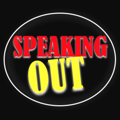 Speaking Out | Rants and Raves on the News of the Day