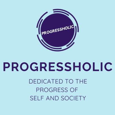 Progressholic