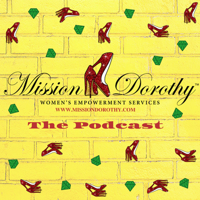 Mission Dorothy: The Podcast