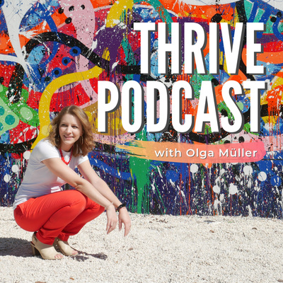 Thrive Podcast - Pursuing your purpose with Warrior Woman confidence!