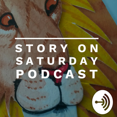 Story On Saturday Podcast