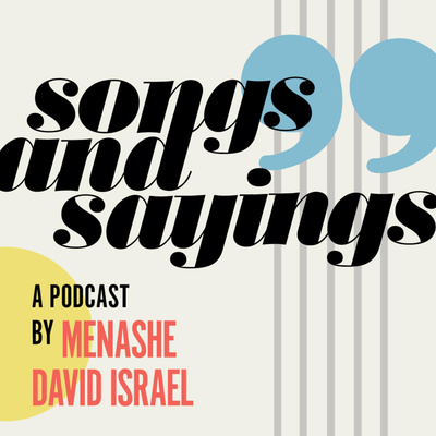 The Songs and Sayings Podcast