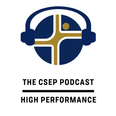 The CSEP Podcast: High Performance