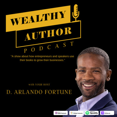 Wealthy Author Podcast