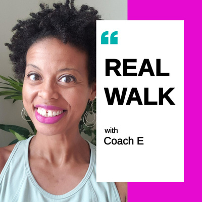REAL WALK with Coach E