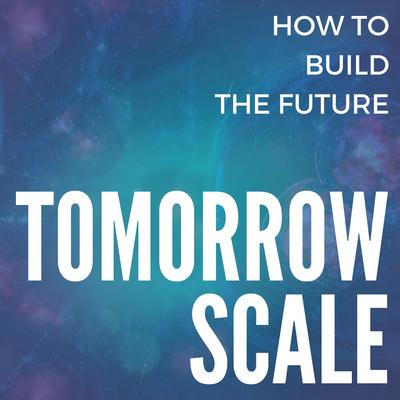 TomorrowScale Podcast