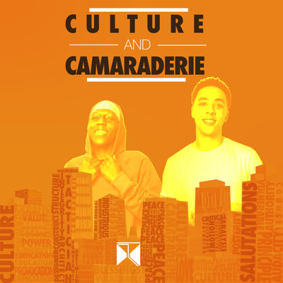 Culture and Camaraderie