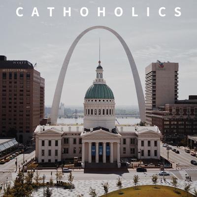 Cathoholics