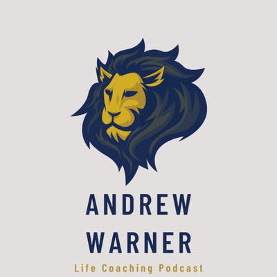 Andrew Warner Life Coaching Podcast