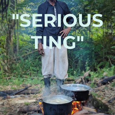 """""""SERIOUS TING"""""""