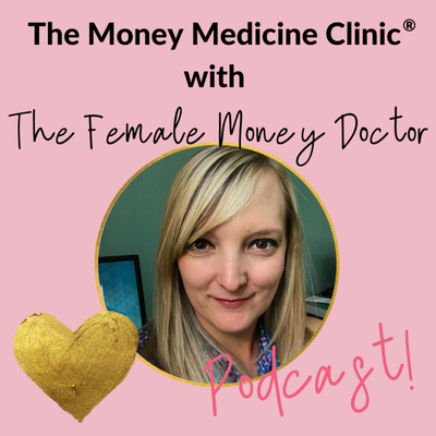 The Money Medicine Clinic Podcast