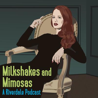 Milkshakes and Mimosas