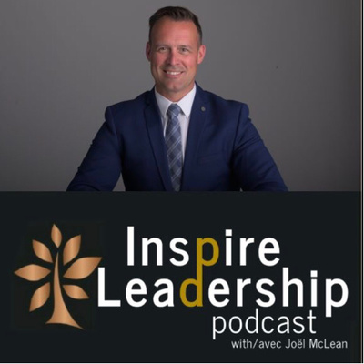 Inspire Leadership Podcast avec Joël McLean