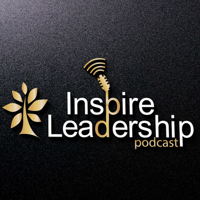 Inspire Leadership Podcast