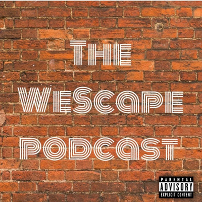 The WeScape Podcast