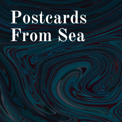 Postcards From Sea