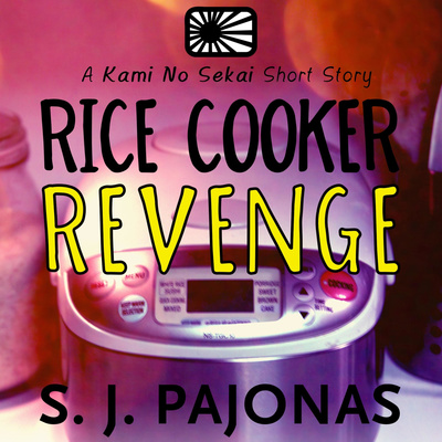 Rice Cooker Revenge by S. J. Pajonas