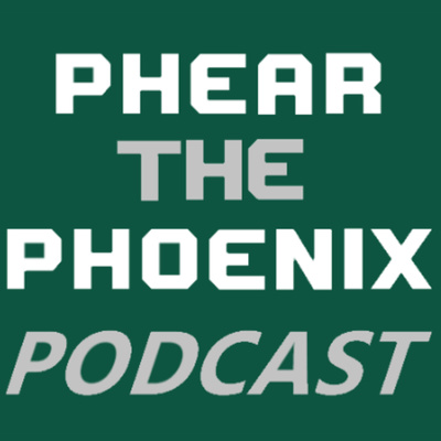Phear the Phoenix Podcast