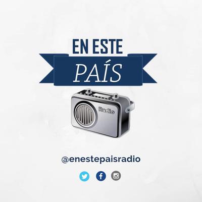 En Este País Radio