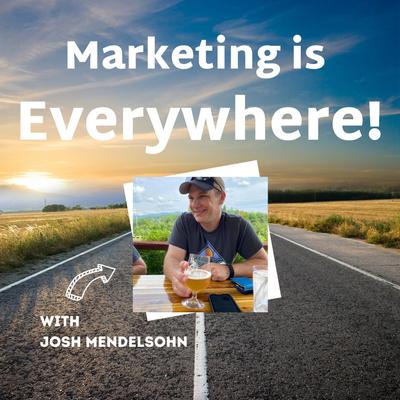Marketing is Everywhere!