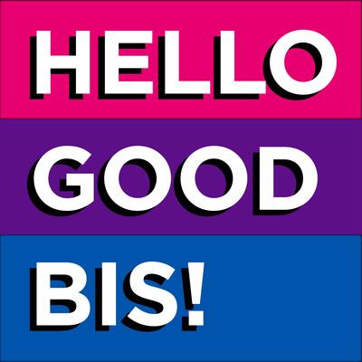 Hello, Good Bis!
