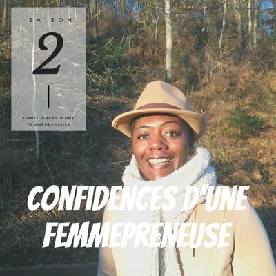Confidences d'une Femmepreneuse